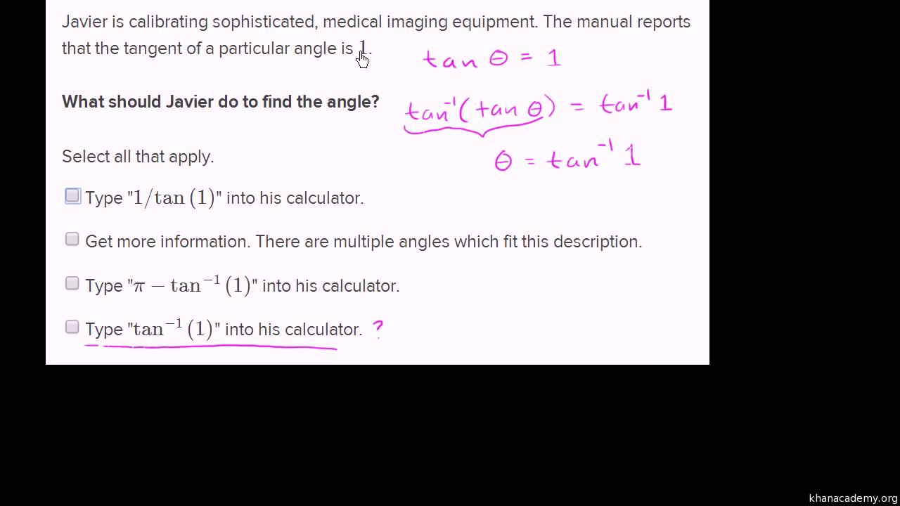 Intro to arctangent video trigonometry khan academy falaconquin
