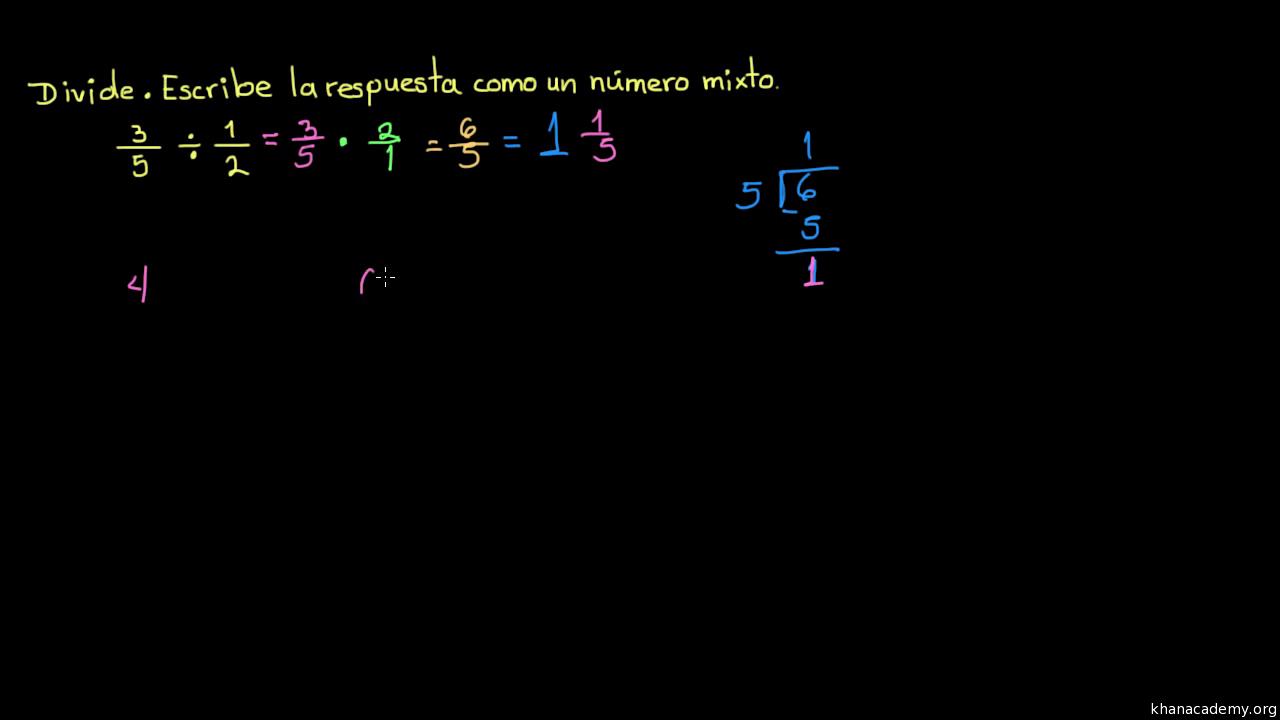 Dividir fracciones: 3/5 ÷ 1/2 (video) | Khan Academy