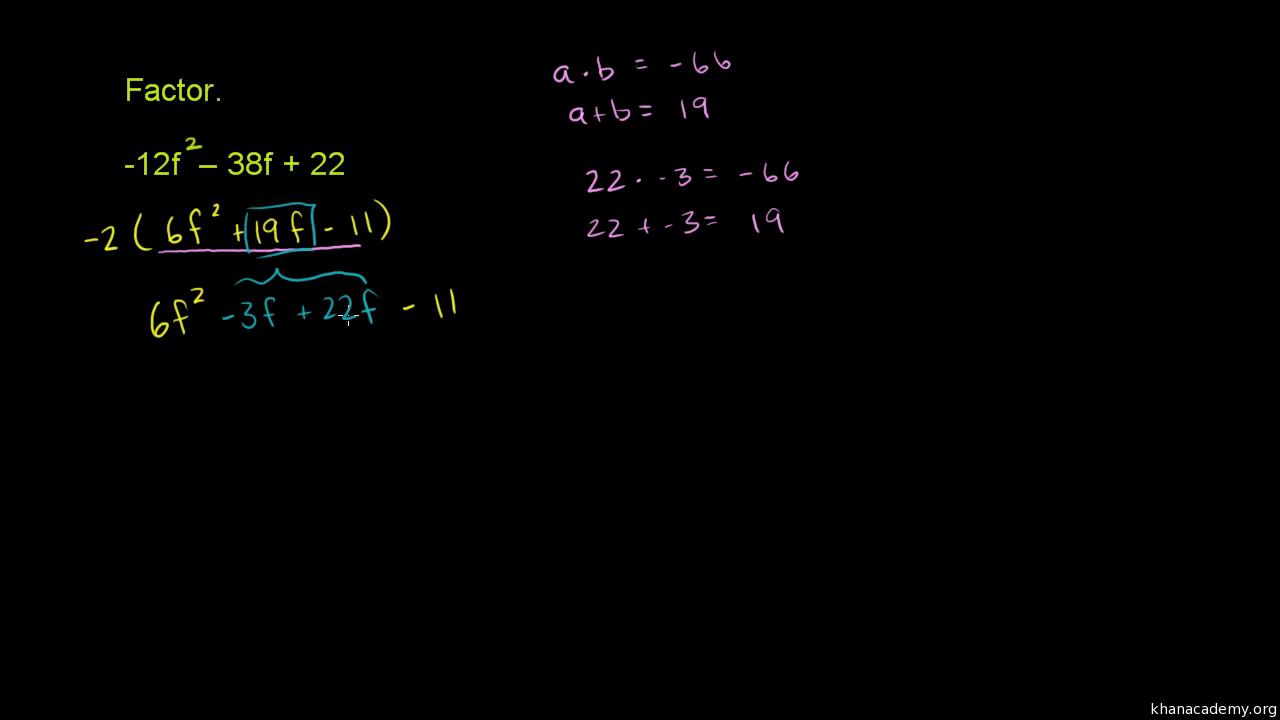 Factoring quadratics with common factor old video – Factoring Ax2 Bx C Worksheet