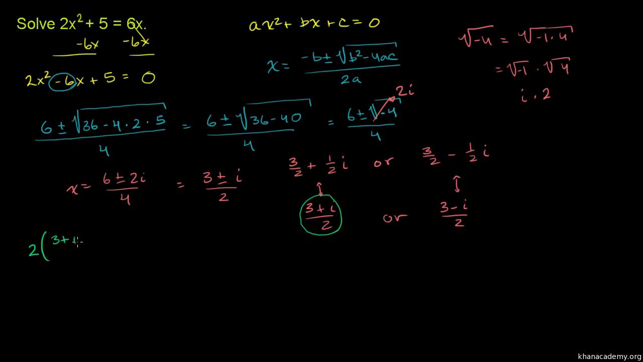 Solving quadratic equations complex roots video khan academy falaconquin