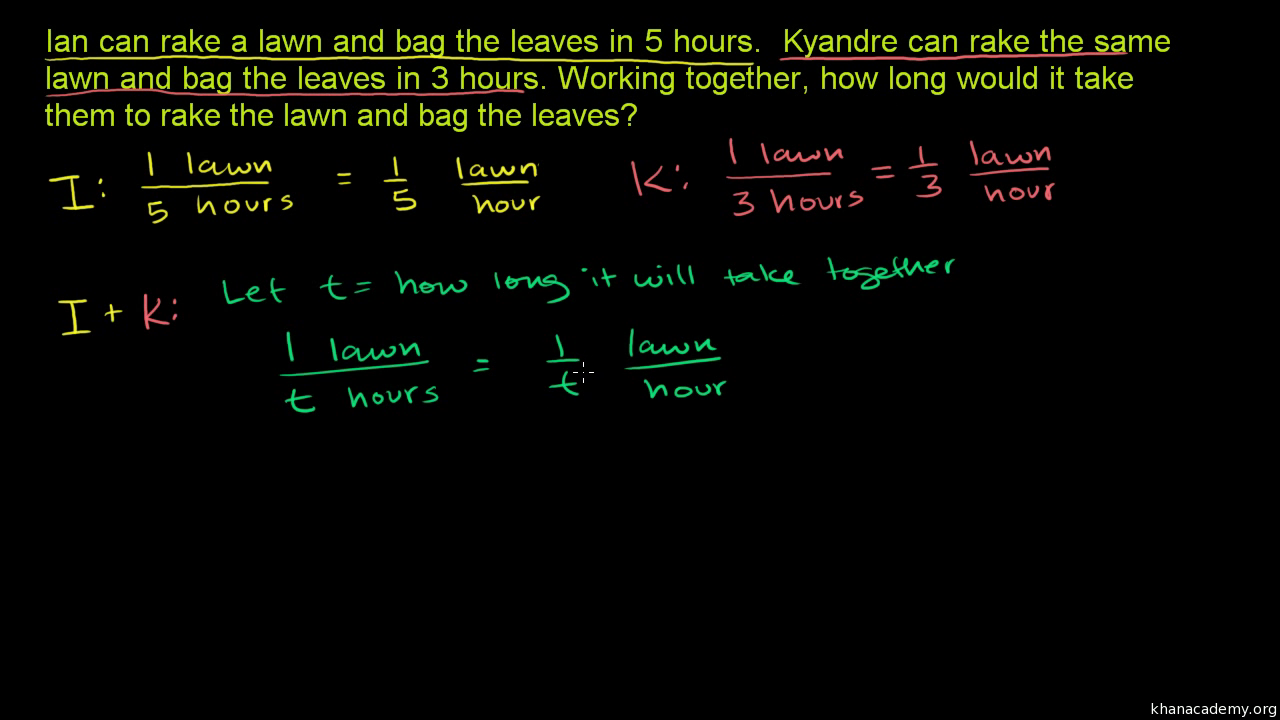 Rational equations word problem: combined rates (example 2) (video) | Khan  Academy