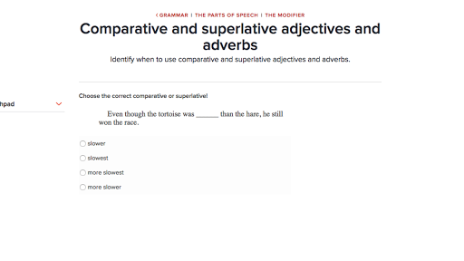 comparative and superlative adjectives and adverbs practice khan