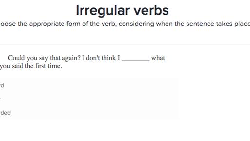 Irregular Verbs Practice Khan Academy