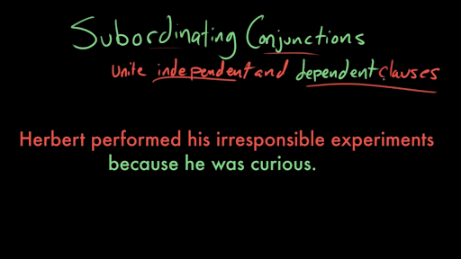 Subordinating conjunctions (video) | Khan Academy