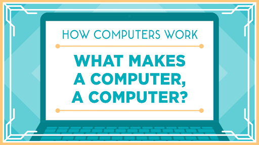 What makes a computer, a computer?