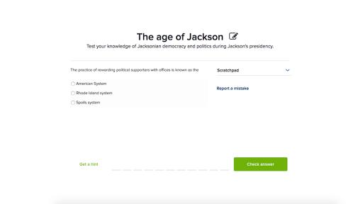 The Age Of Jackson Practice Khan Academy