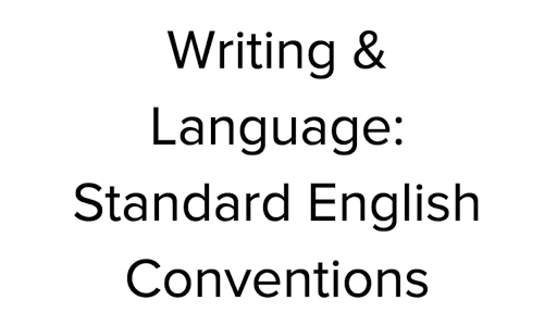 Standard English writing conventions | SAT Practice (article) | Khan