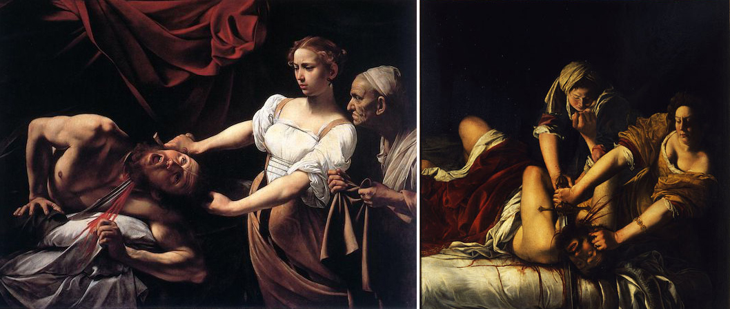 Left: Caravaggio, Judith beheading Holofernes, 1598-99, oil on canvas, 145 x 195 cm (Palazzo Barberini, Rome); and right: Artemisia Gentileschi, Judith and Holofernes, 1620-21, oil on canvas, 162.5 x 199 cm (Uffizi Gallery, Florence)