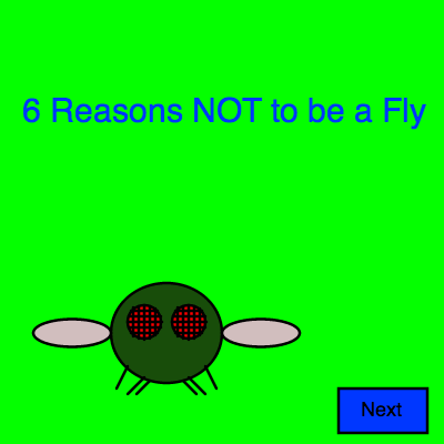 Screenshot of 6 Reasons Not to Be a Fly program
