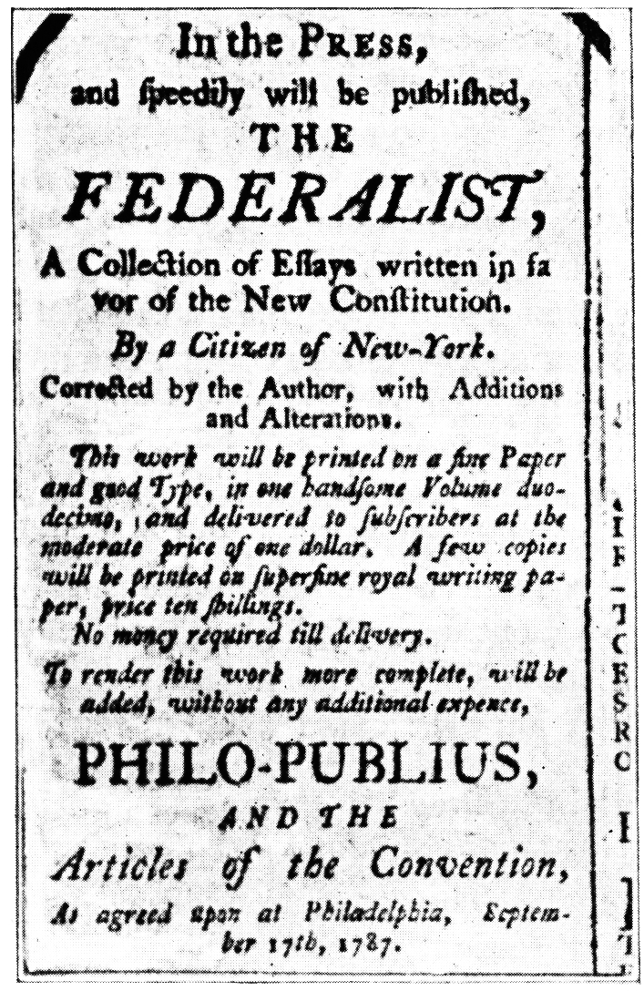 the federalist papers article  khan academy newspaper advertisement for the federalist which reads in the press and  speedily will