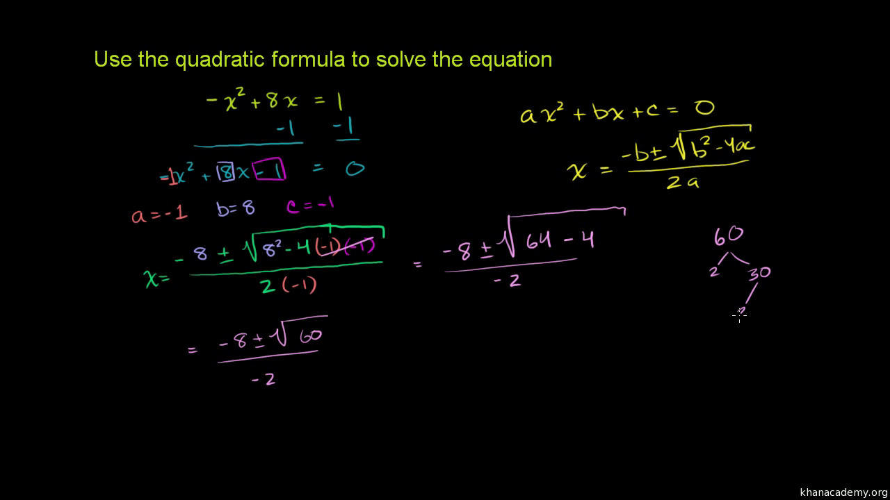 Solve quadratic equations with the quadratic formula (practice