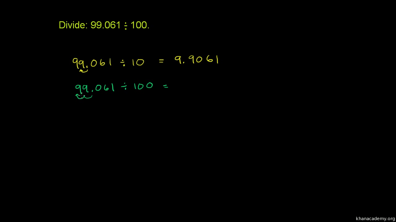 Dividing A Decimal By A Power Of 10 Video Khan Academy