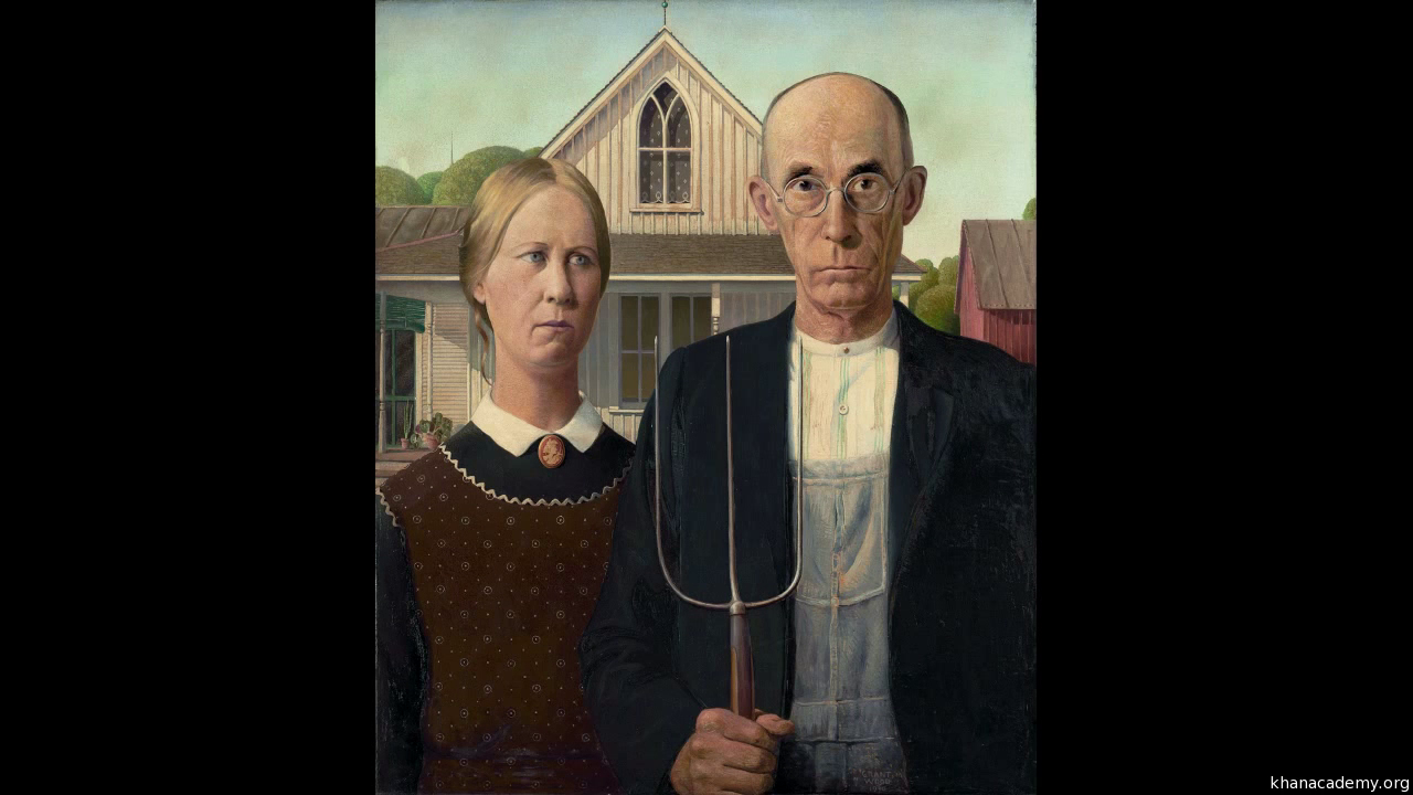 Grant Wood American Gothic Video Khan Academy